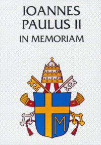 Ioannes Paulus II - in memoriam - okładka książki