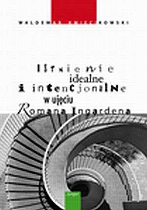 Istnienie idealne i intencjonalne - okładka książki