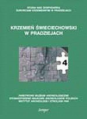Krzemień świeciechowski w pradziejach - okładka książki