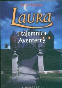 Laura i tajemnica Aventerry - Peter Freund - okładka książki