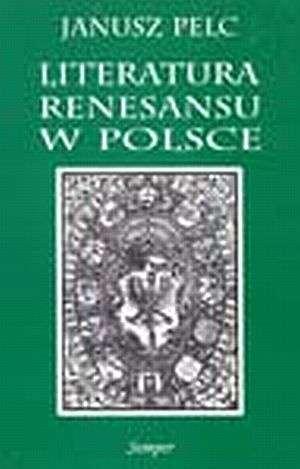 Literatura renesansu w Polsce - okładka książki