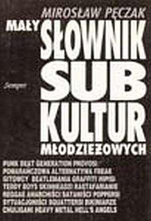 Mały słownik subkultur młodzieżowych - okładka książki