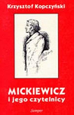 Mickiewicz i jego czytelnicy. Recepcja - okładka książki