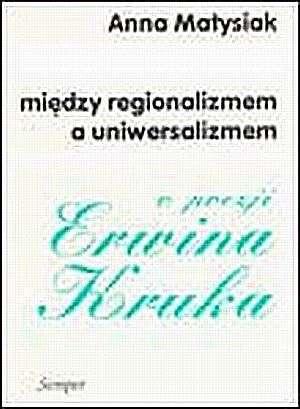 Między regionalizmem a uniwersalizmem. - okładka książki