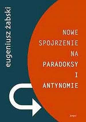 Nowe spojrzenie na paradoksy i - okładka książki