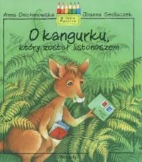 O kangurku, który został listonoszem - okładka książki
