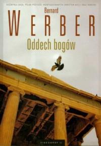 Oddech bogów - Bernard Werber - okładka książki