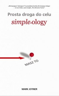 Prosta droga do celu / Simpleology - okładka książki