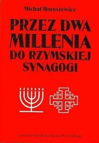 Przez dwa millenia do rzymskiej synagogi - okładka książki