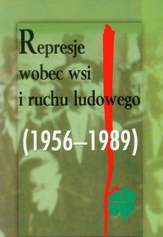Represje wobec wsi i ruchu ludowego. - okładka książki