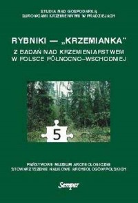 Rybniki - Krzemianka. Z badań nad krzemieniarstwem w Polsce północno-wschodniej - okładka książki