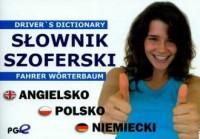 Słownik szoferski angielsko-polsko-niemiecki - okładka książki