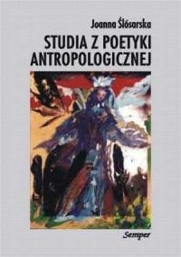 Studia z poetyki antropologicznej - okładka książki