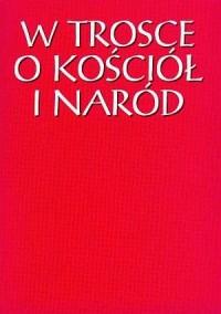 W trosce o Kościół i naród - okładka książki