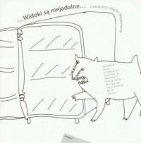 ... widoki są niejadalne... O twórczości Adama Wiedemanna - okładka książki