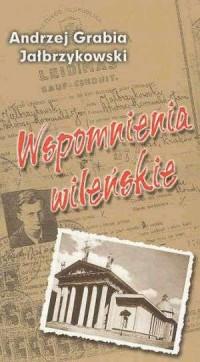 Wspomnienia wileńskie (1939-1940) - okładka książki