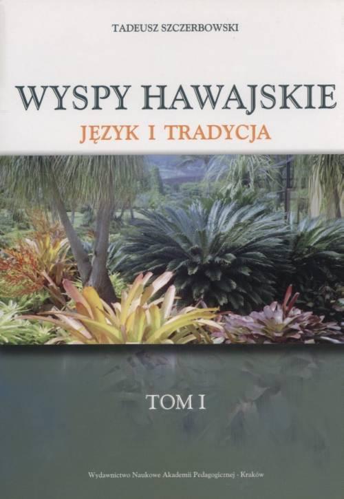Wyspy Hawajskie. Język i tradycja. - okładka książki
