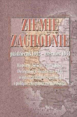 Ziemie Zachodnie październik 1942-czerwiec - okładka książki