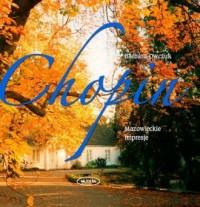 Chopin. Mazowieckie impresje - okładka książki