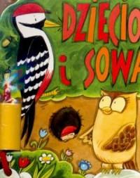 Dzięcioł i sowa - okładka książki