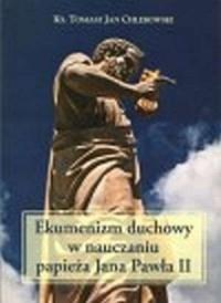 Ekumenizm duchowy w nauczaniu Jana - okładka książki
