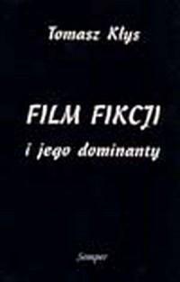 Film fikcji i jego dominanty - okładka książki