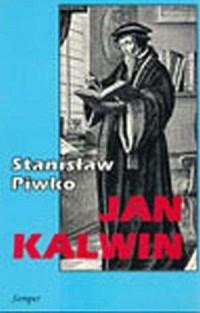 Jan Kalwin. Życie i dzieło - okładka książki