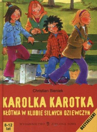 Karolka Karotka. Kłótnia w Klubie - okładka książki