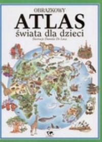 Obrazkowy atlas świata dla dzieci - okładka książki