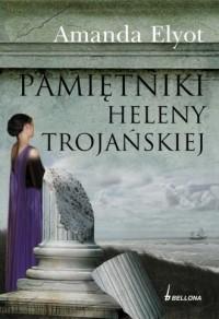 Pamiętniki Heleny Trojańskiej - okładka książki
