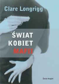 Świat kobiet mafii - okładka książki