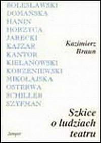 Szkice o ludziach teatru - okładka książki