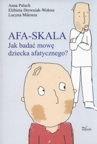 Afa-skala. Jak badać mowę dziecka - okładka książki