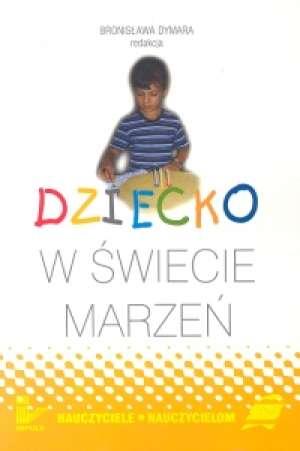 Dziecko w świecie marzeń - okładka książki