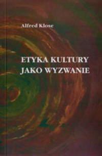 Etyka kultury jako wyzwanie - okładka książki