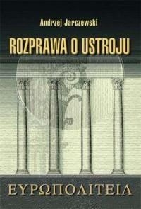 Europoliteja. Rozprawa o ustroju - okładka książki