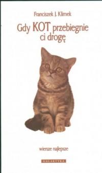 Gdy kot przebiegnie ci drogę - okładka książki