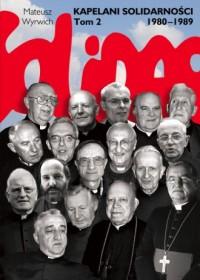 Kapelani Solidarności 1980-1989. Tom 2 - okładka książki