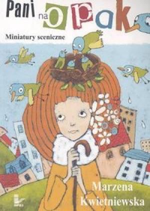 Pani na opak. Miniatury sceniczne - okładka książki