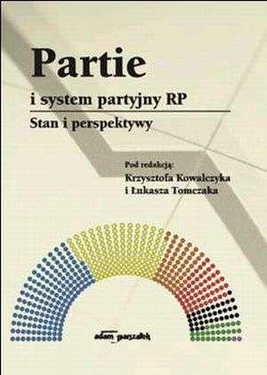 Partie i system partyjny RP. Stan - okładka książki