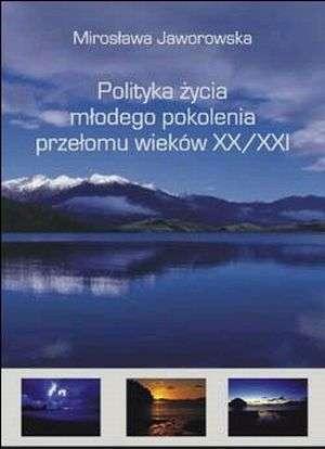 Polityka życia młodego pokolenia - okładka książki