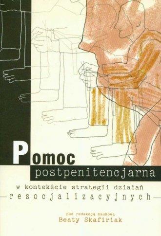 Pomoc postpenitencjarna w kontekście - okładka książki