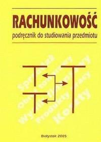 Rachunkowość. Podręcznik do studiowania przedmiotu - okładka książki
