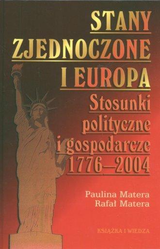 Stany Zjednoczone i Europa. Stosunki - okładka książki