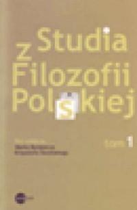 Studia z Filozofii Polskiej. Tom 1 - okładka książki