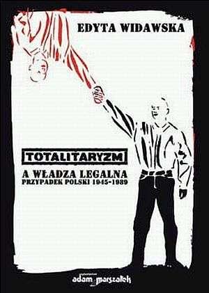 Totalitaryzm a władza legalna. - okładka książki