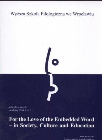 For the Love of the Embedded Word - okładka książki