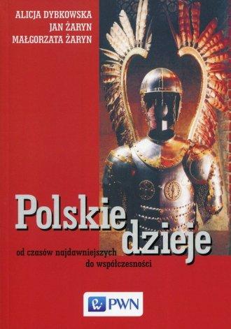 Polskie dzieje. Od czasów najdawniejszych - okładka książki