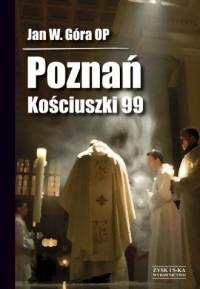Poznań. Kościuszki 99 - okładka książki