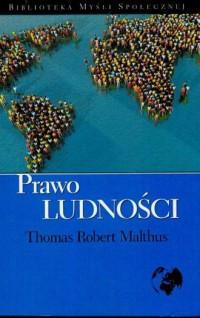 Prawo ludności - Thomas R. Malthus - okładka książki